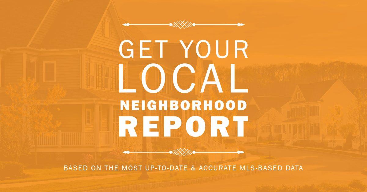 The Neighborhood Report